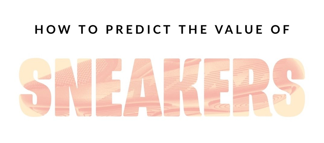 predict the value of sneakers